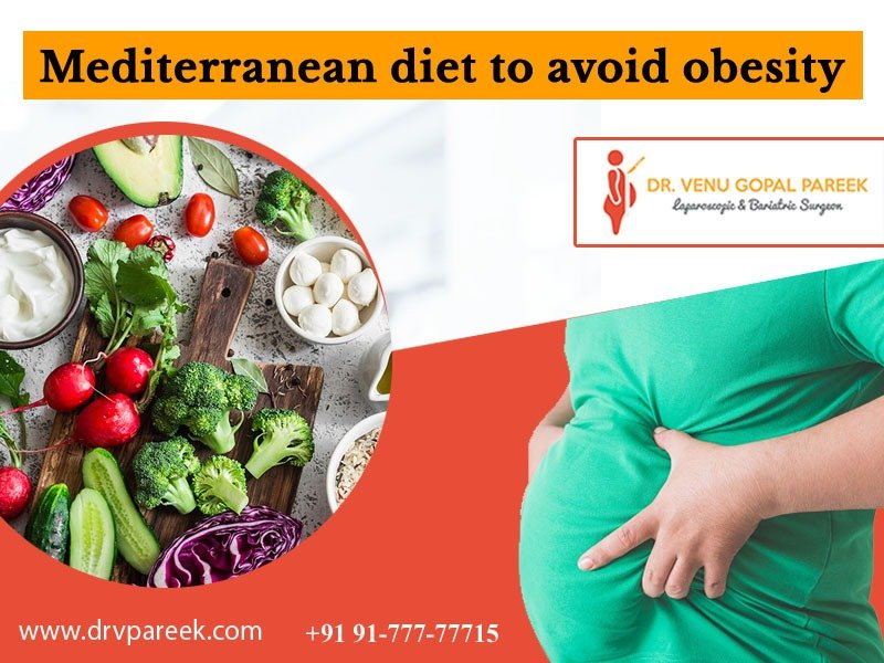 Consult Dr. Venugopal Pareek to know the Mediterranean Diet for weight loss, One of the best Bariatric Surgeons in Hyderabad